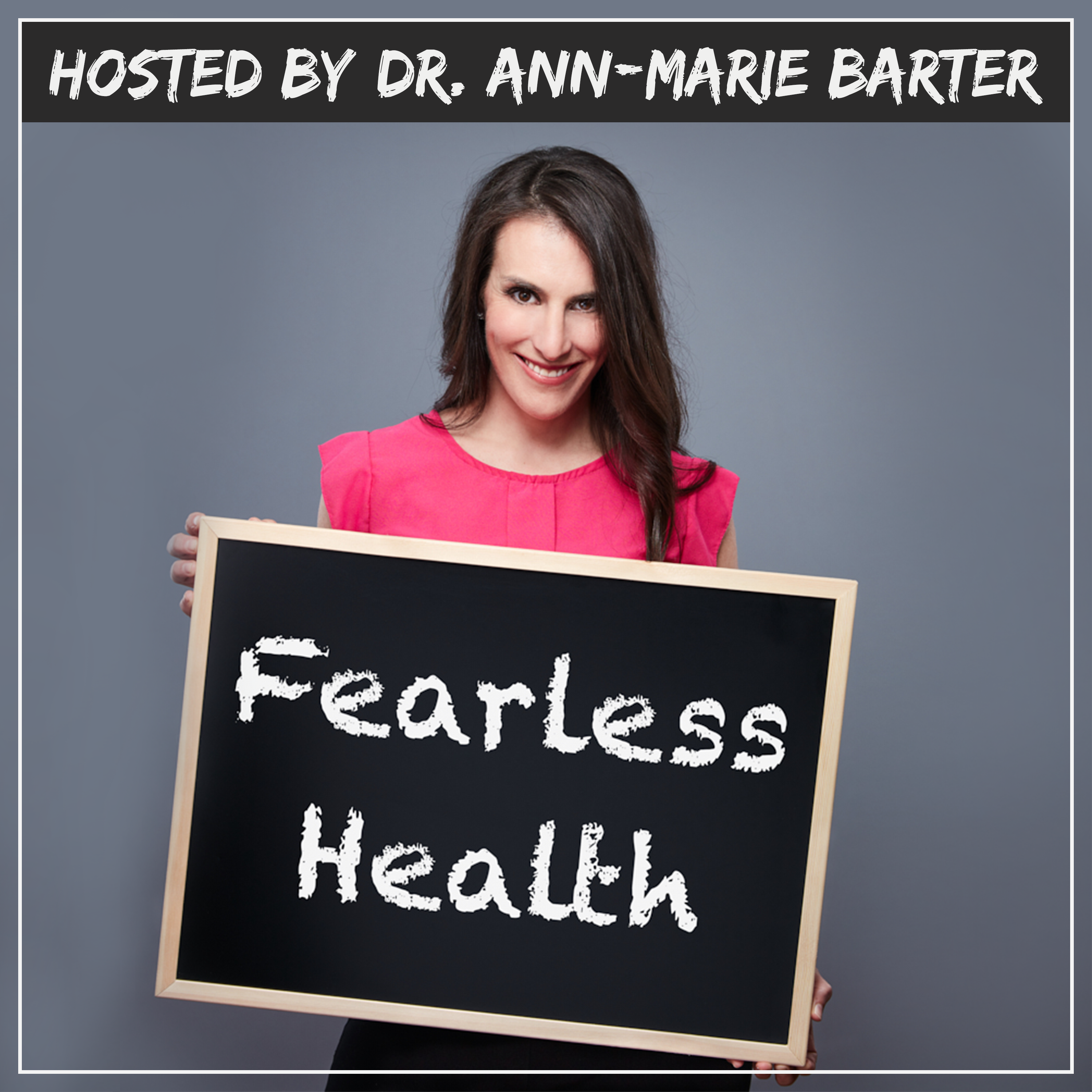 Fearless Health Podcast Listen Via Stitcher For Podcasts