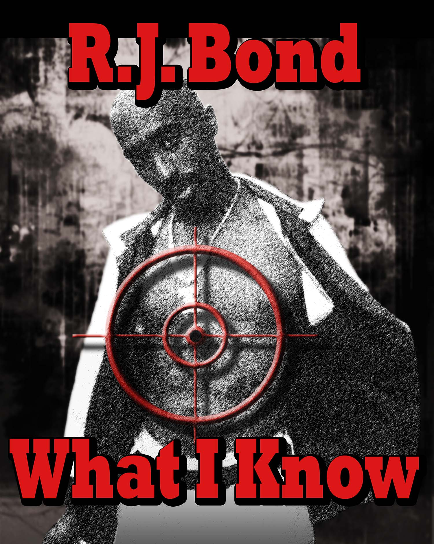 RJ Bond:What I Know